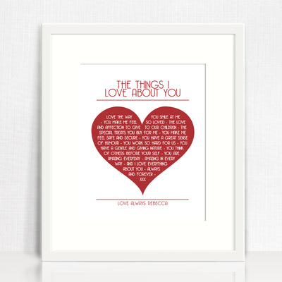The Things I Love About You Love Print