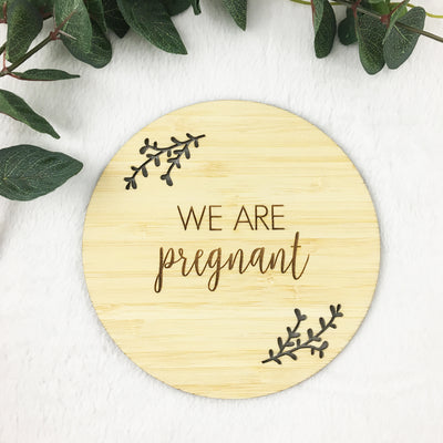 We Are Pregnant Announcement Bamboo Plaque