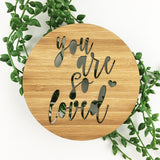 You Are So Loved Wall Plaque - 2 sizes
