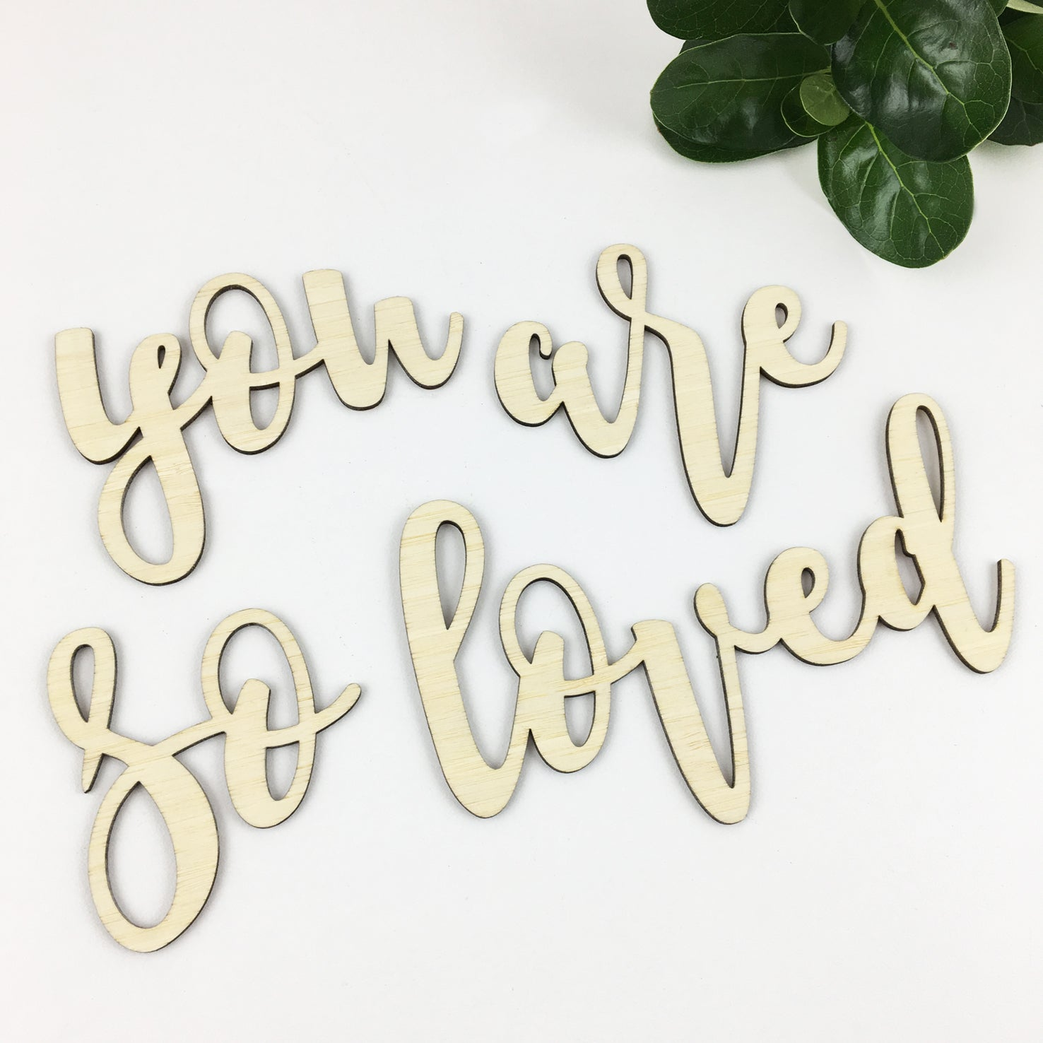 You Are So Loved Bamboo Script Text