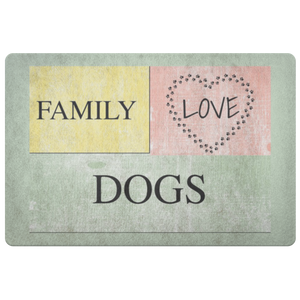 FAMILY LOVE DOGS