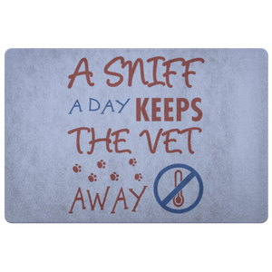 A SNIFF A DAY KEEPS THE VET AWAY