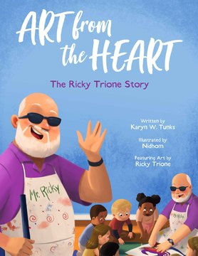 Art from the Heart: The Ricky Trione Story