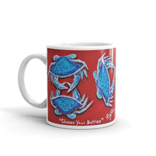"""Choose Your Battles!"" by Ricky Trione, printed on Mug"