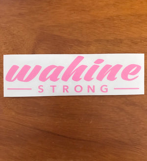 Wahine Strong Stickers Medium