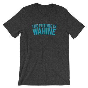 Future is Wahine Unisex