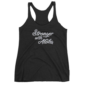 Stronger with Aloha Tank Top
