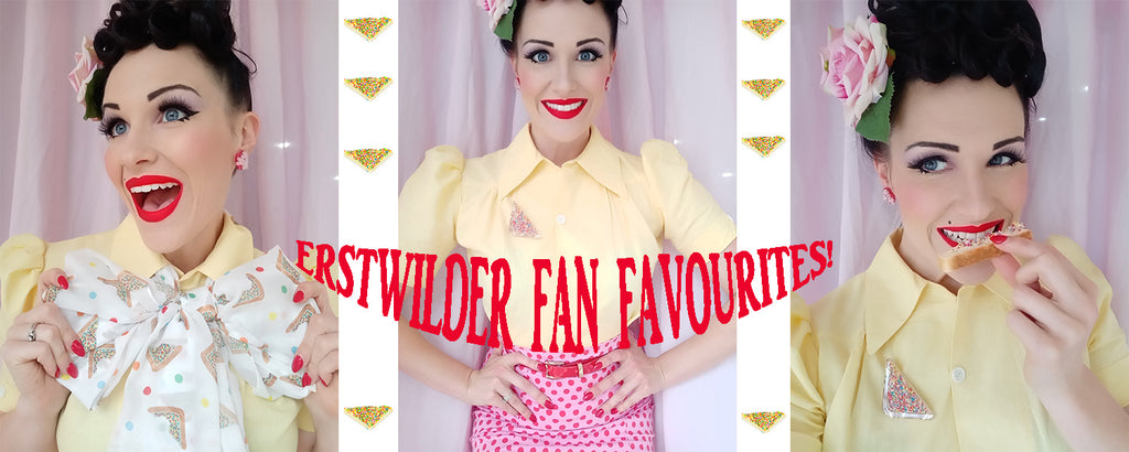 Erstwilder Fan Favourites!