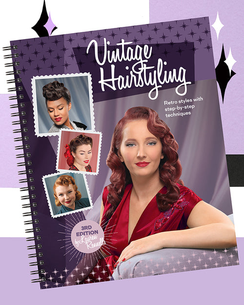 PREORDER - Vintage Hairstyling Book 3rd Edition