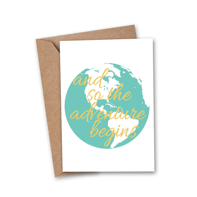 'and so the adventure begins' Travel Greeting Card