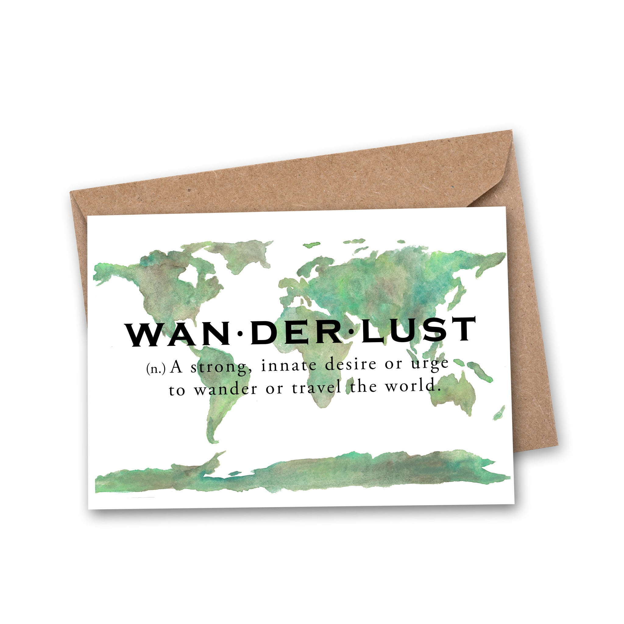 WANDERLUST: (n.) A strong, innate desire or urge to wander or travel the world in black block font, with original watercolor painting of world in background.