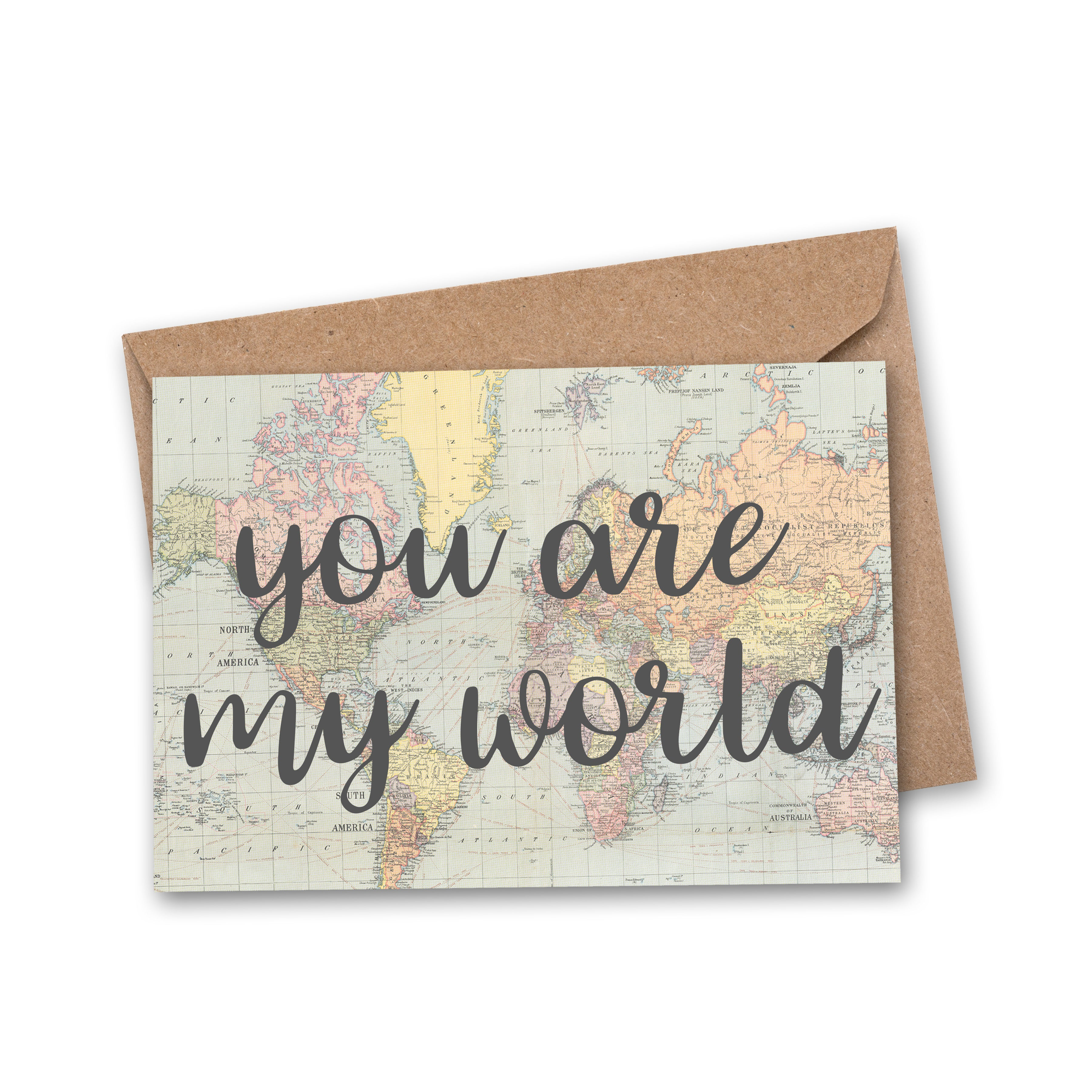 card with you are my world quote in grey with vintage style map of the world