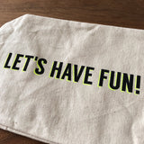 "Hand Screen Printed Canvas Wine Bag ""LET'S HAVE FUN"""