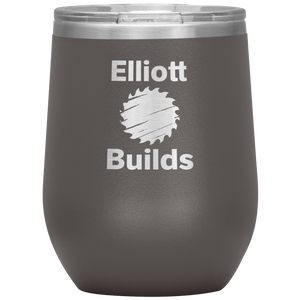 Wine Tumbler - Elliott Builds