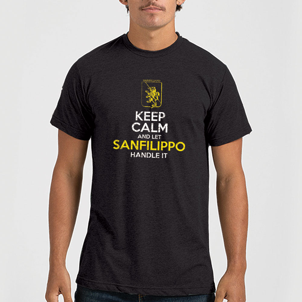 Keep Calm And Let SanFlippo Hand It - Unisex Poly-Rich T-Shirt