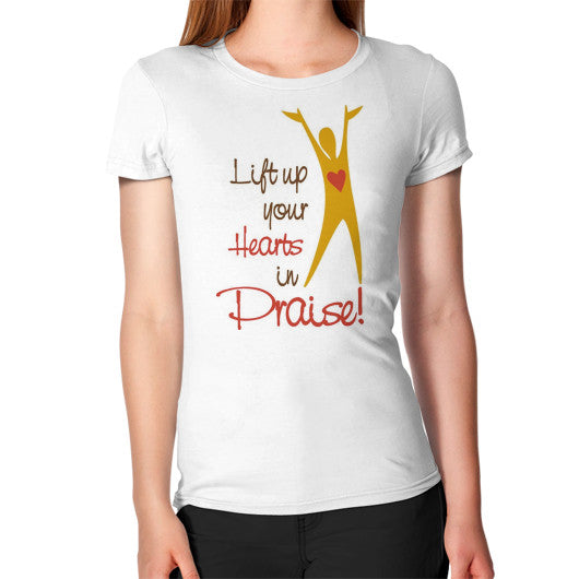 Lift Up Your Hearts In Praise T-Shirt - Addict Apparel
