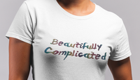 Beautifully Complicated T-Shirt