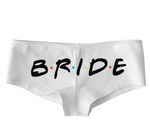 Bride (Friends TV Show Font) Low Rise Cheeky Boyshorts
