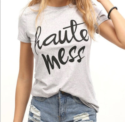 Haute Mess T-Shirt - Addict Apparel