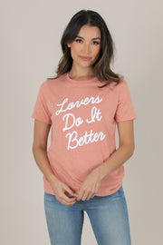 Lovers Do It Better T-Shirt* - Addict Apparel