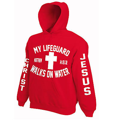 My Lifeguard Walks On Water Sweatshirt / Hoodie