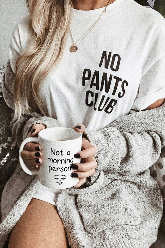 No Pants Club T-Shirt* - Addict Apparel