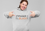 Orange Is The New Black Sweatshirt / Hoodie