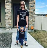 You're Killin' Me Smalls and Smalls (2pc) T-Shirt Set - Mommy & Me / Daddy & Me