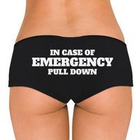 In Case of Emergency Pull Down Low Rise Cheeky Boyshorts