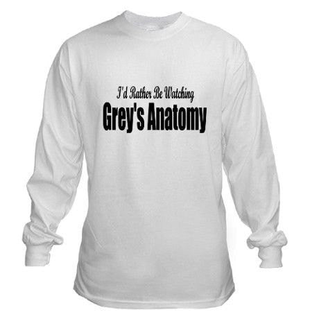 I'd Rather Be Watching Grey's Anatomy Shirt