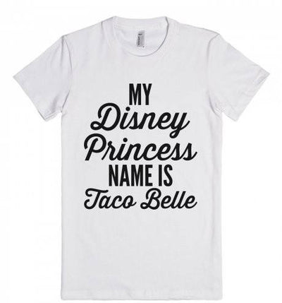 My Disney Princess Name Is Taco Belle T-Shirt - Addict Apparel