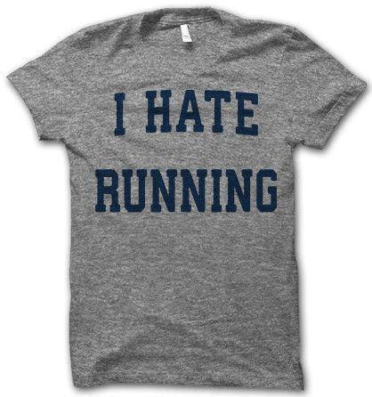 I Hate Running T-Shirt - Addict Apparel
