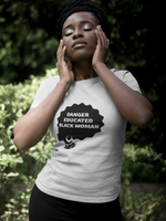 Danger Educated Black Woman T-Shirt