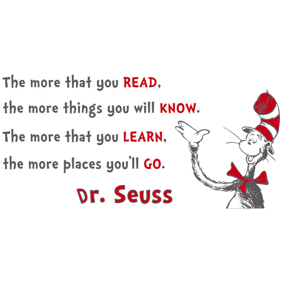 The more you read - Dr. Seuss