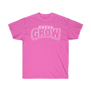 """Chill Grow"" adult tshirts (pink/white)"