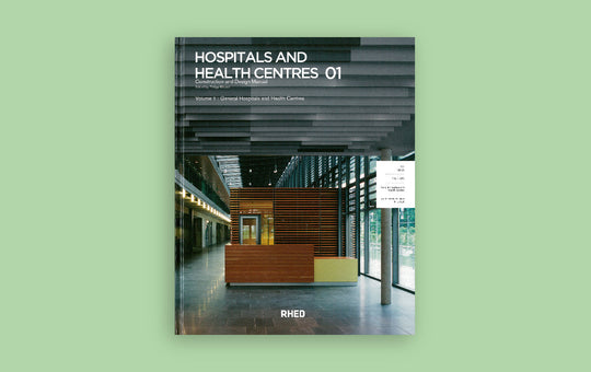 Hospitals and Healthcentres 01 Construction and Design Manual Tan Yang International RHED Publishers