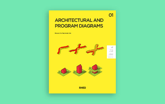 Architectural and Program Diagrams 01 Tan Yang International RHED Publishers