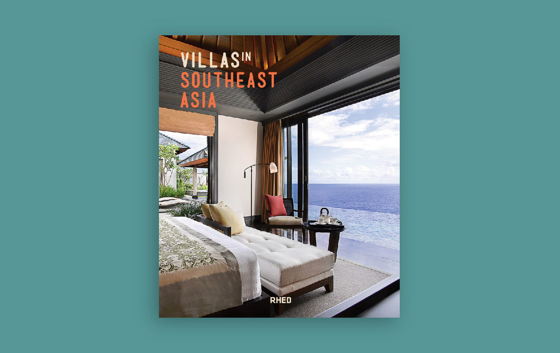 Villas in Southeast Asia Tan Yang International RHED Publishers