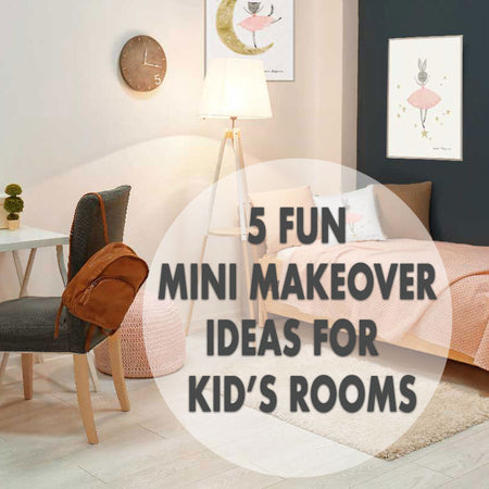 5 Fun Mini Makeover Ideas For Kid's Rooms