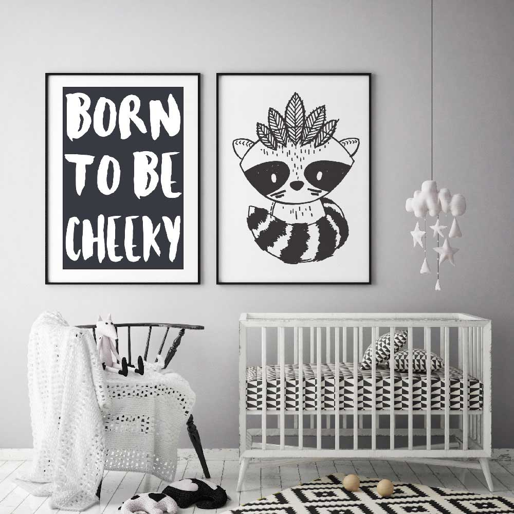 Born To Be Cheeky Monochrome Kids Wall Print