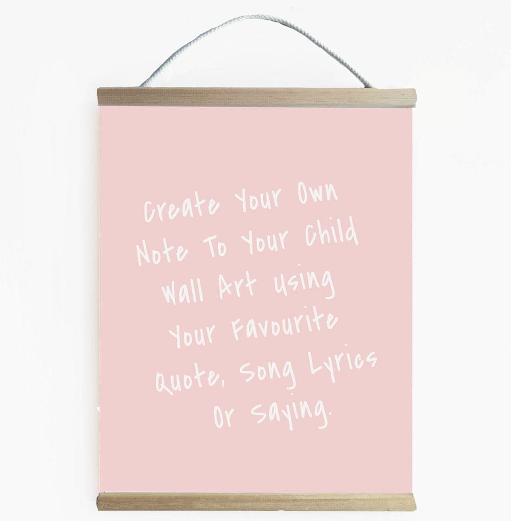 Create Your Own Note To My Child Blush Wall Banner