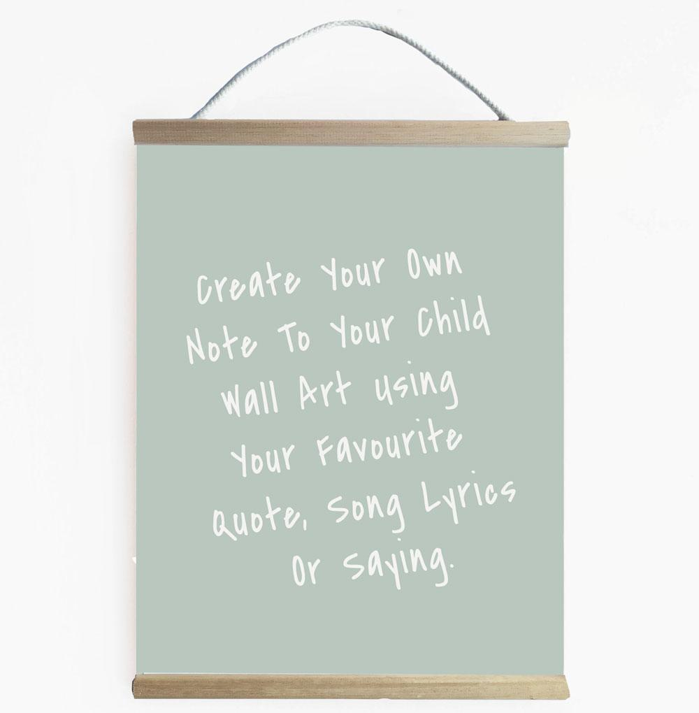 Create Your Own Note To My Child Grey Wall Banner