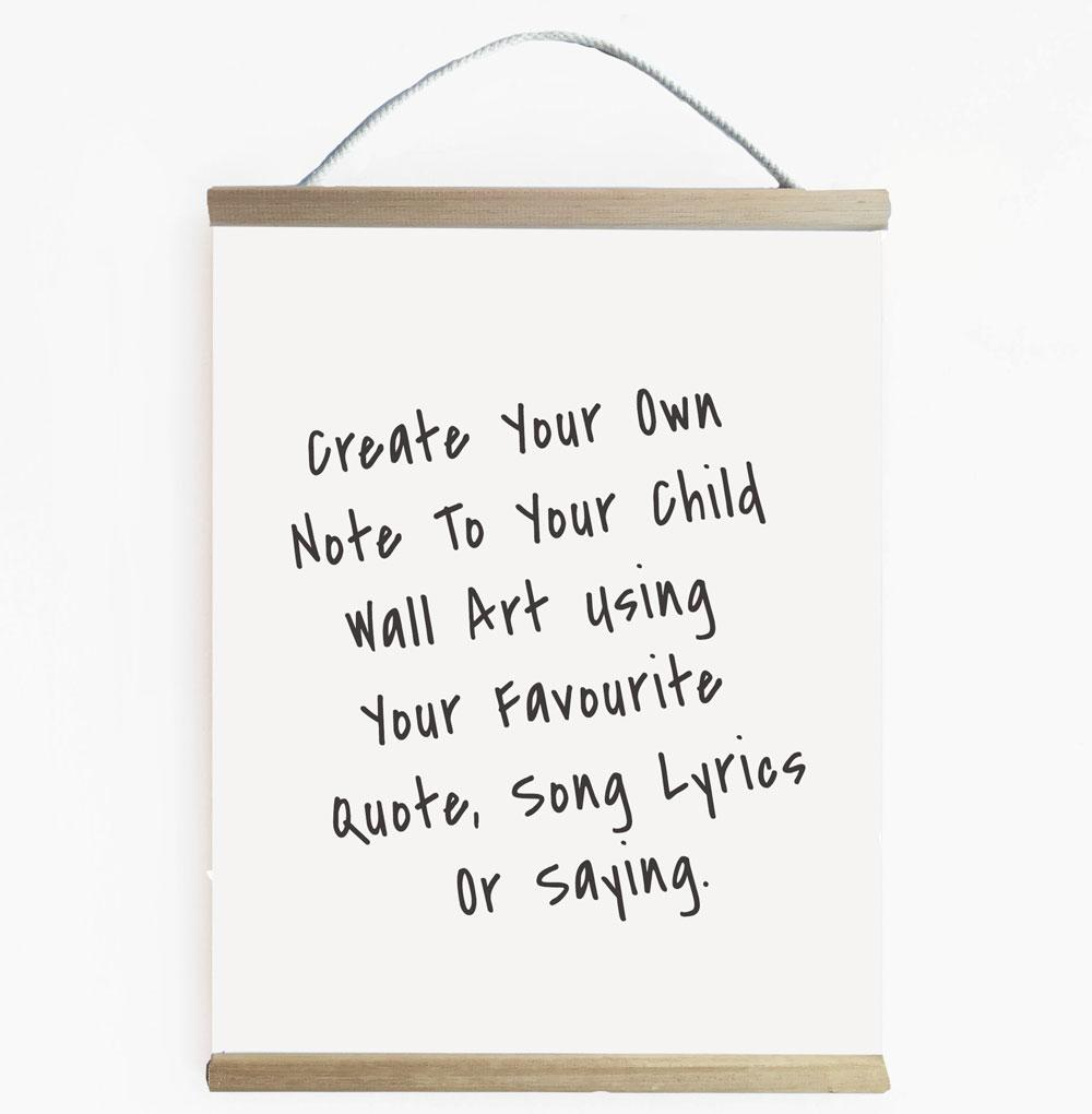 Create Your Own Note To My Child Black And White Wall Banner