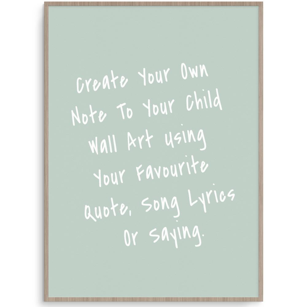 Create Your Own Note To My Child Green Print