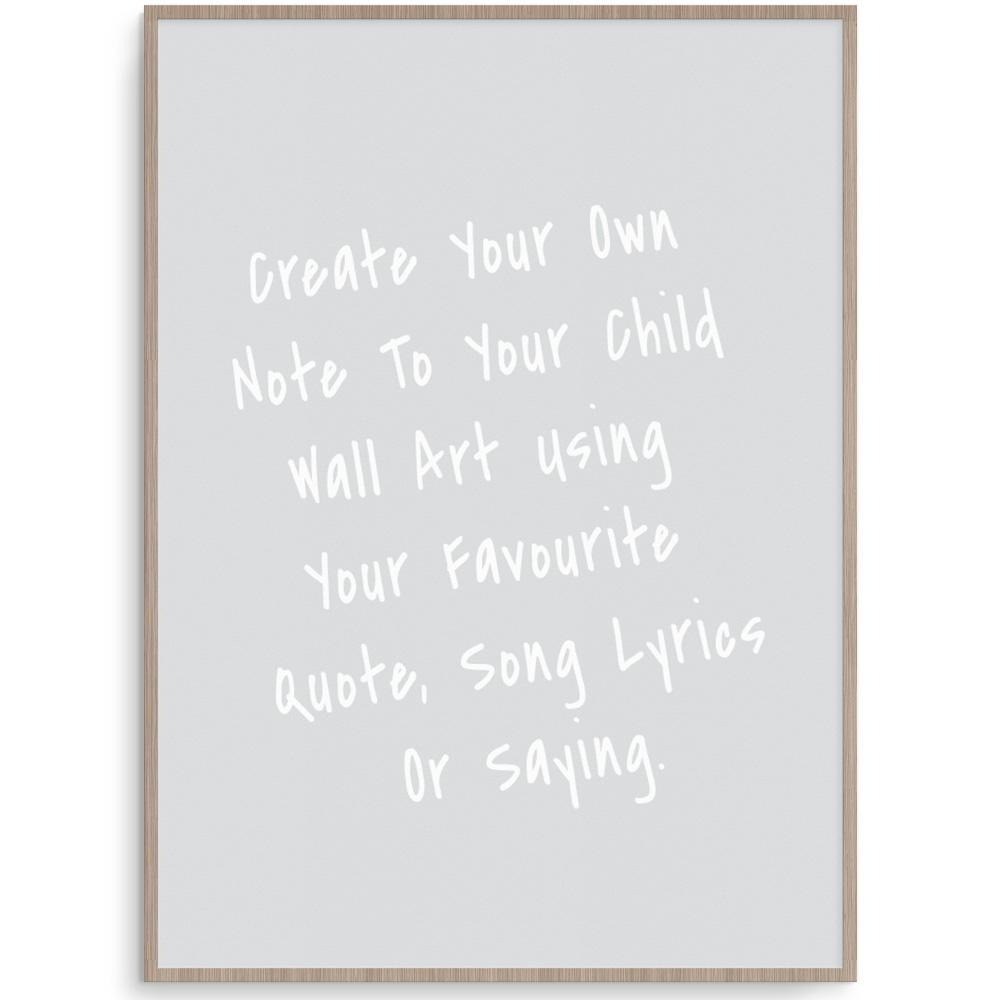 Create Your Own Note To My Child Grey Print