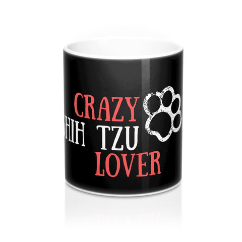 Black Crazy-Shih-Tzu-Lover Mug 11oz-15oz