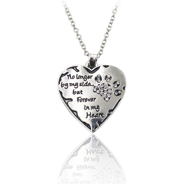 """No Longer By My Side But Forever in My Heart""  Paw Necklace"