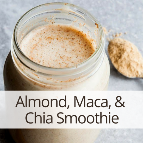 Almond, Maca, & Chia Smoothie Recipe