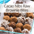 Cacao Nibs Raw Brownie Bites Recipes