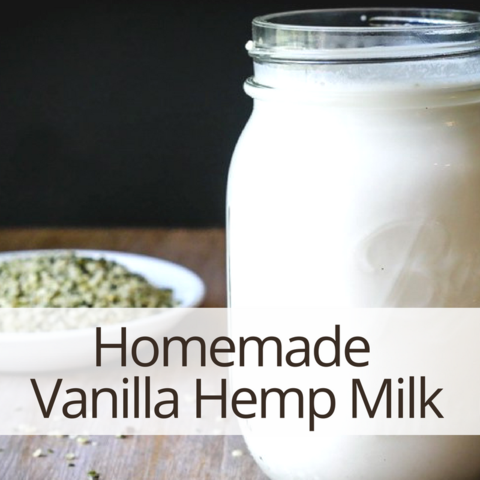 Homemade Vanilla Hemp Milk recipes